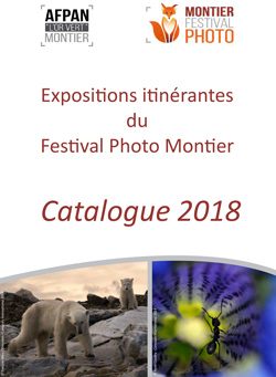 Expositions itinérantes 2018 du Festival Photo Montier