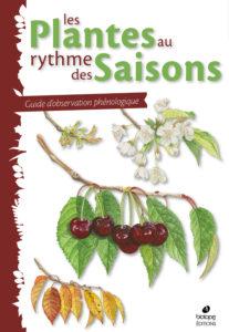 Les Plantes au rythme des saisons - Editions Biotope