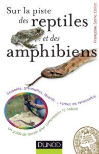Sur la piste des reptiles et amphibiens
