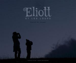 Eliott et les loups