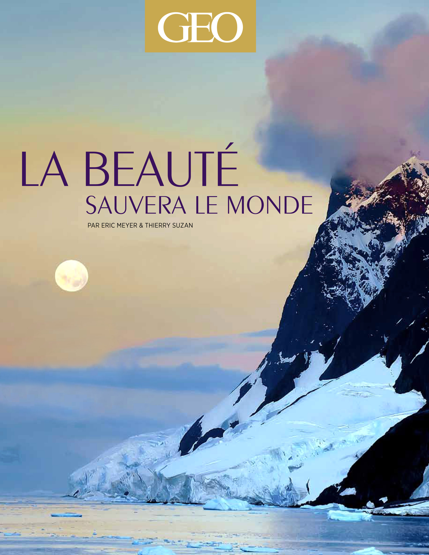 La beauté sauvera le monde