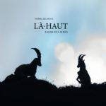 Là-Haut, faune des Alpes