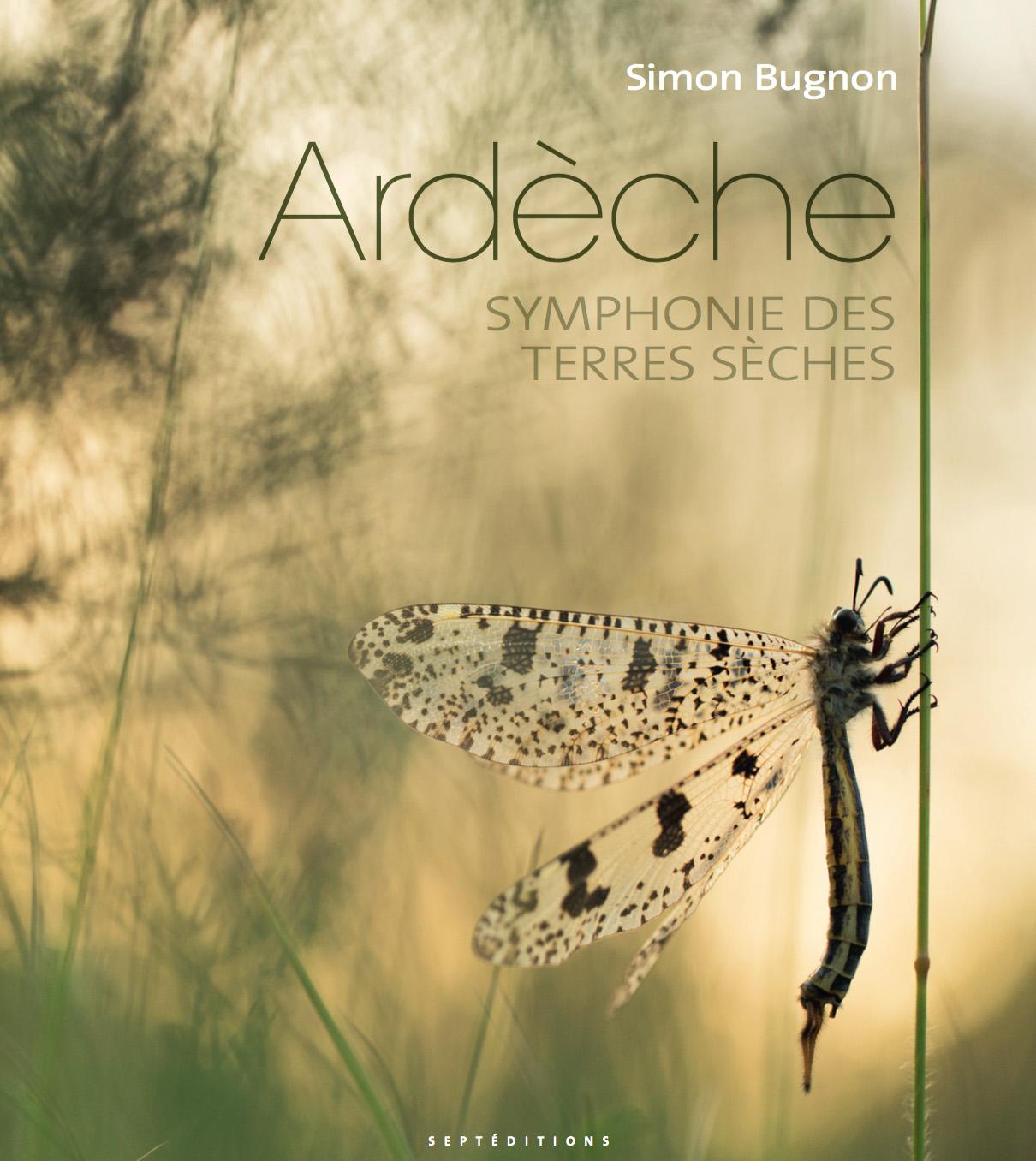 Ardèche, Symphonie des terres sèches