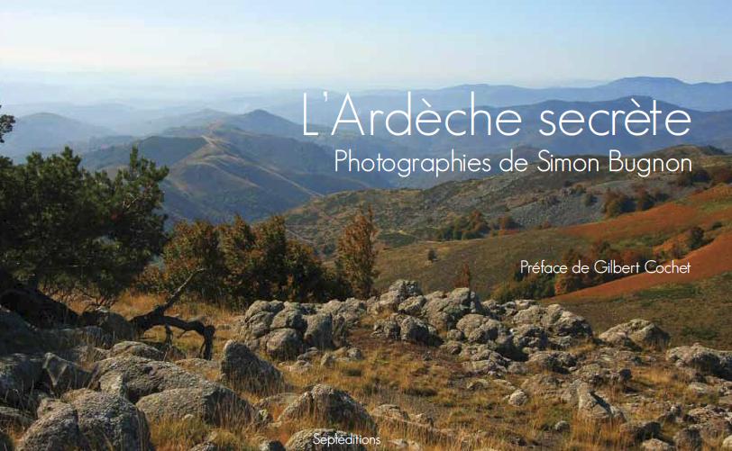 L'Ardèche secrète