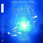 Le tour du monde en 80 plongées