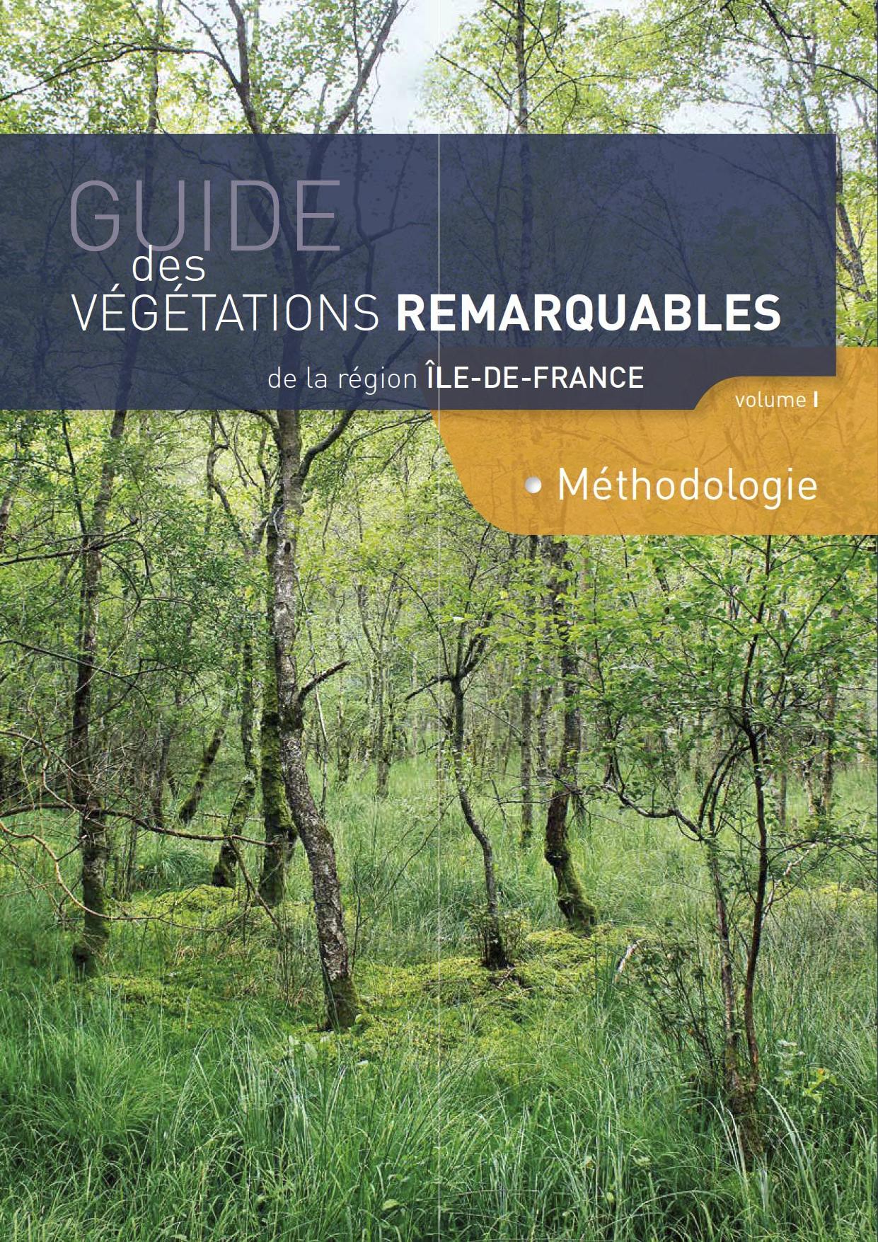 Guide des végétations remarquables de la région Ile-deFrance