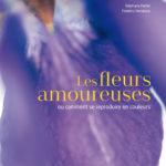 Les fleurs amoureuses (2019)