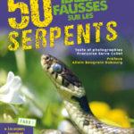 50 Idées fausses sur les serpents.