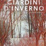 GIARDINI D'INVERNO, una stagione reinventata