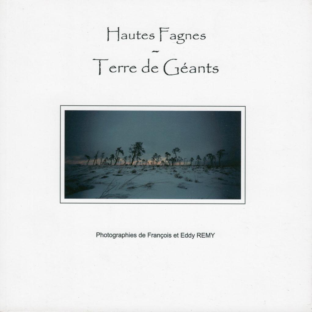 Hautes Fagnes, Terre de Géants