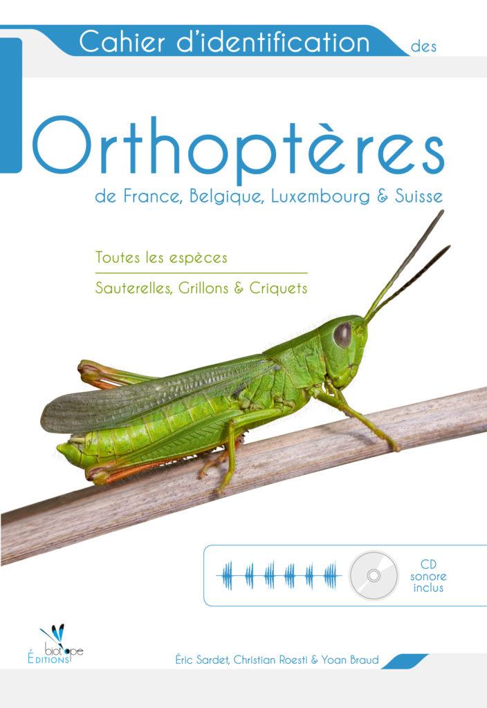 Cahier d'identification des Orthoptères de France, Belgique, Luxembourg et Suisse