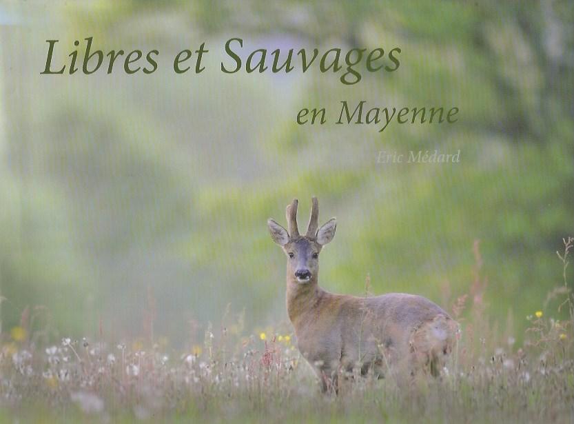 Libres et sauvages